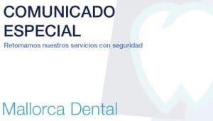 Volvemos a nuestra actividad habitual - Mallorca Dental